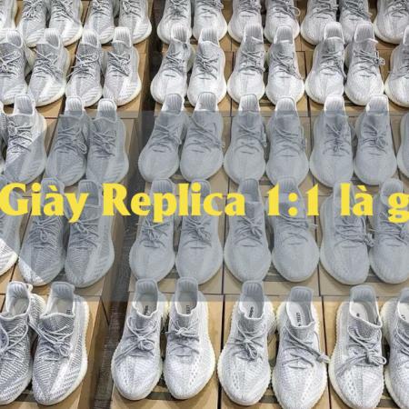 Giày replica 1:1 là gì? Những điều cần biết về mặt hàng này.